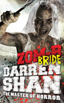 ZOM-B Bride by Darren Shan