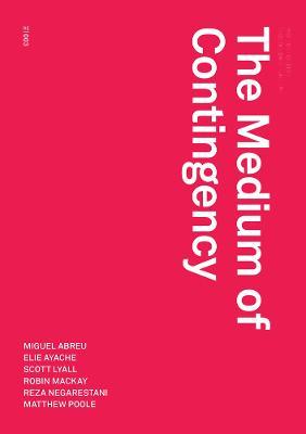 Medium of Contingency book