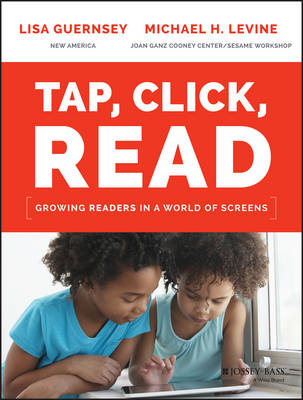 Tap, Click, Read by Lisa Guernsey