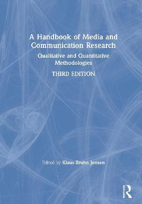 A Handbook of Media and Communication Research: Qualitative and Quantitative Methodologies book