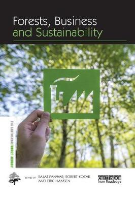Forests, Business and Sustainability by Rajat Panwar