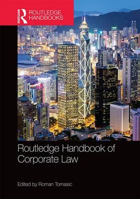 Routledge Handbook of Corporate Law by Professor Roman Tomasic