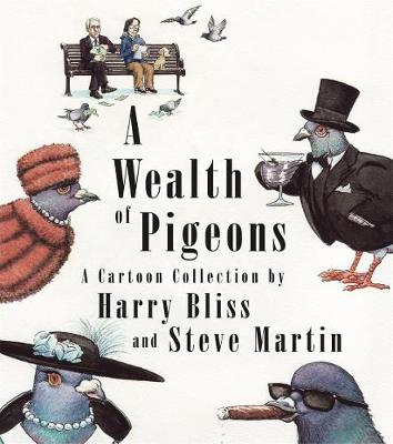 A Wealth of Pigeons: A Cartoon Collection book