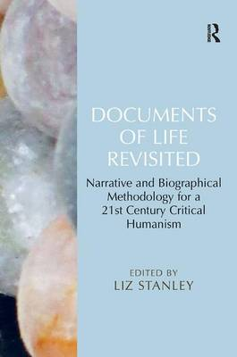 Documents of Life Revisited by Liz Stanley