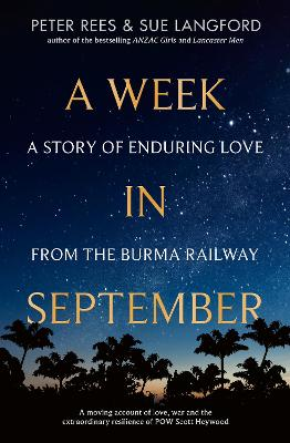 A Week in September: A story of enduring love from the Burma Railway book