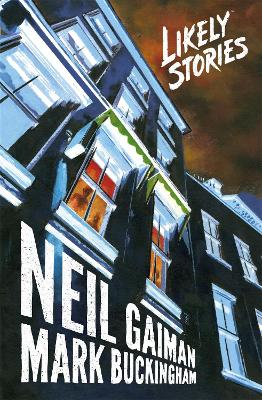 Likely Stories by Neil Gaiman