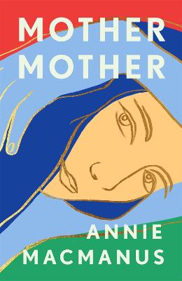 Mother Mother: The Sunday Times Bestseller book