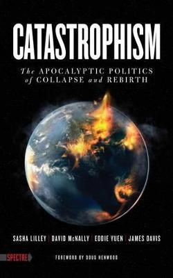 Catastrophism by David McNally