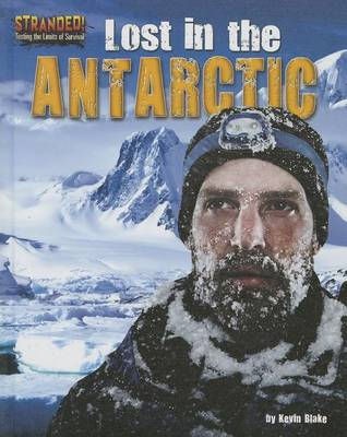 Lost in the Antarctic by Kevin Blake