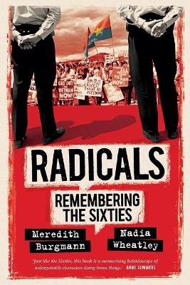 Radicals: Remembering the Sixties book