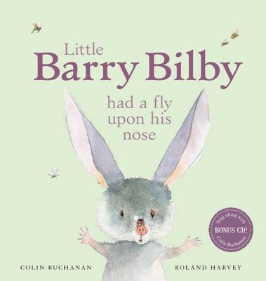 Little Barry Bilby Had a Fly Upon His Nose with CD book