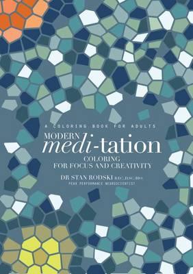 Modern Meditation by Stan Rodski