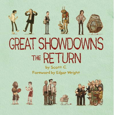 Great Showdowns - The Return by Scott Campbell