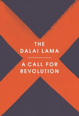 Call for Revolution by The Dalai Lama