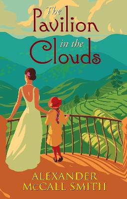 The Pavilion in the Clouds: A new stand-alone novel by Alexander McCall Smith