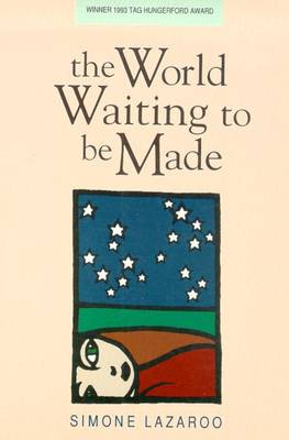 The World Waiting to be Made book