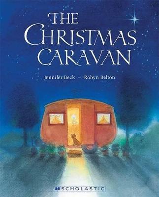 The Christmas Caravan by Jennifer Beck