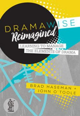 Dramawise Reimagined book