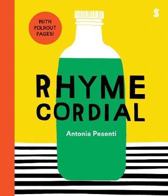 Rhyme Cordial by Antonia Pesenti