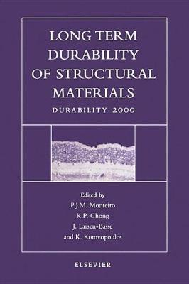 Long Term Durability of Structural Materials book