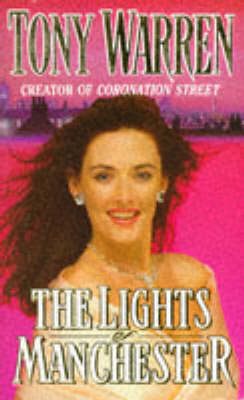 Lights of Manchester by Tony Warren