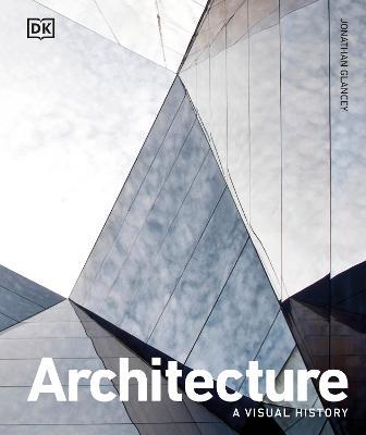 Architecture: A Visual History book