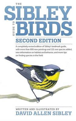 Sibley Guide to Birds by David Allen Sibley