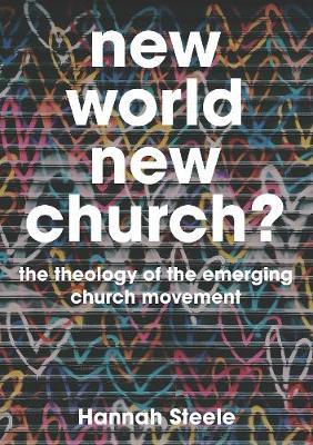 New World, New Church? by Hannah Steele