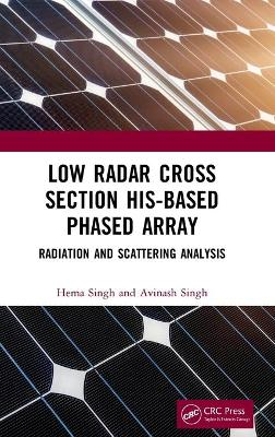 Low Radar Cross Section HIS-Based Phased Array: Radiation and Scattering Analysis by Hema Singh