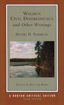 Walden / Civil Disobedience / and Other Writings by Henry D. Thoreau