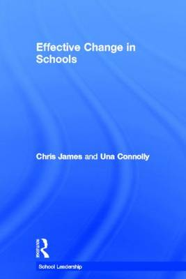 Effective Change in Schools by Chris James