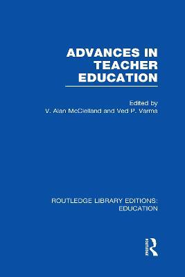 Advances in Teacher Education by V A McClelland
