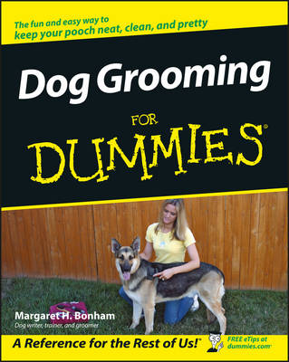 Dog Grooming for Dummies by Margaret H. Bonham