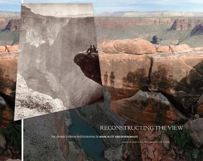 Reconstructing the View by Rebecca A. Senf
