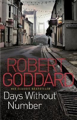 Days Without Number by Robert Goddard