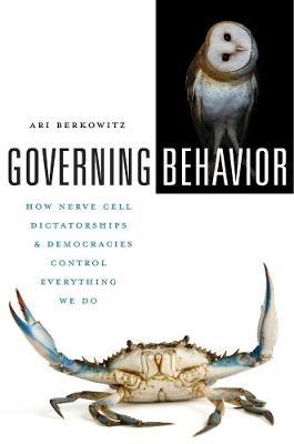 Governing Behavior by Ari Berkowitz