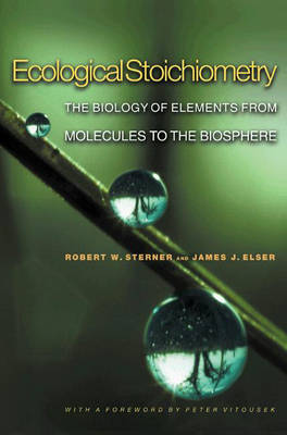 Ecological Stoichiometry by Peter M. Vitousek