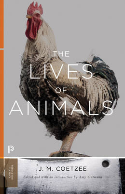 The Lives of Animals by J. M. Coetzee