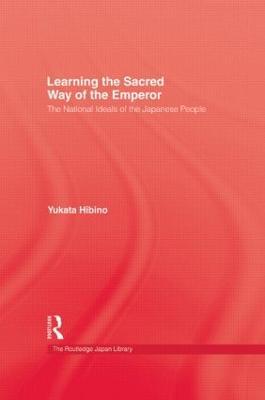 Learning Sacred Way of Emperor by Yukata Hibino
