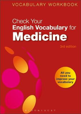 Check Your English Vocabulary for Medicine by Bloomsbury Publishing