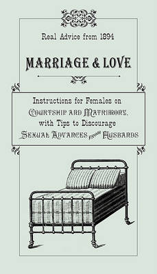 Marriage & Love by Ruth Smythers