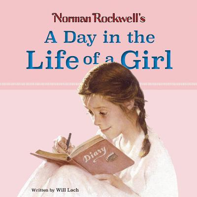 Norman Rockwell's A Day in the Life of a Girl by Norman Rockwell