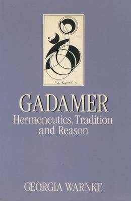 Gadamer by Georgia Warnke