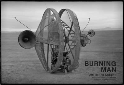 Burning Man: Art in the Desert by A. Leo Nash