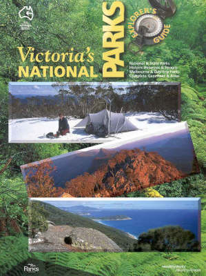 Victoria's National Parks: Explorer's Guide by