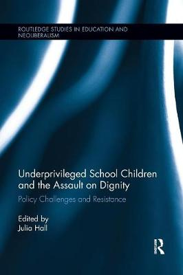 Underprivileged School Children and the Assault on Dignity by Julia Hall