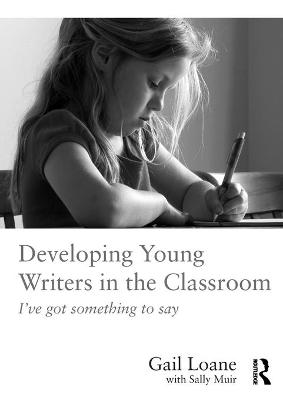 Developing Young Writers in the Classroom book