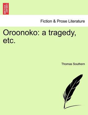 Oroonoko by Thomas Southern