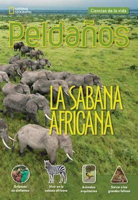 Ladders Science 5: La sabana africana (African Savanna) (on-level; Life Science) by Stephanie Harvey