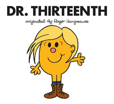 Doctor Who: Dr. Thirteenth by Adam Hargreaves